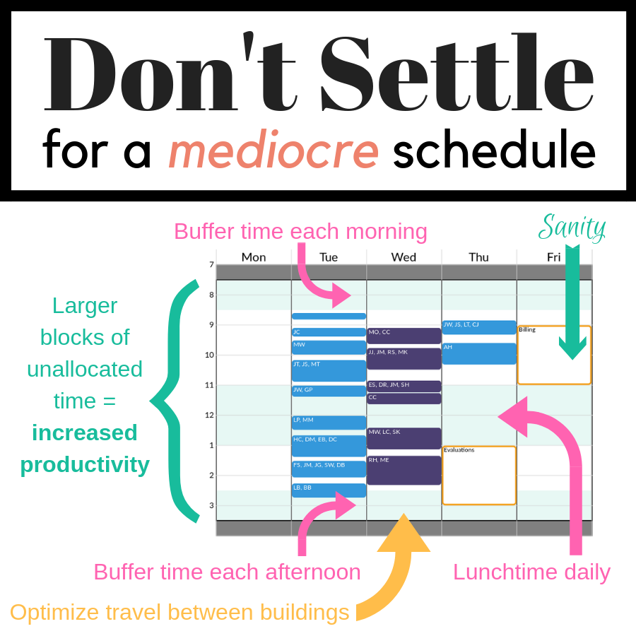 Don't settle for a mediocre schedule